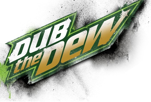 Dub The Dew Mountain Dew