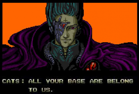 CATS All Your Base Are Belong to Us